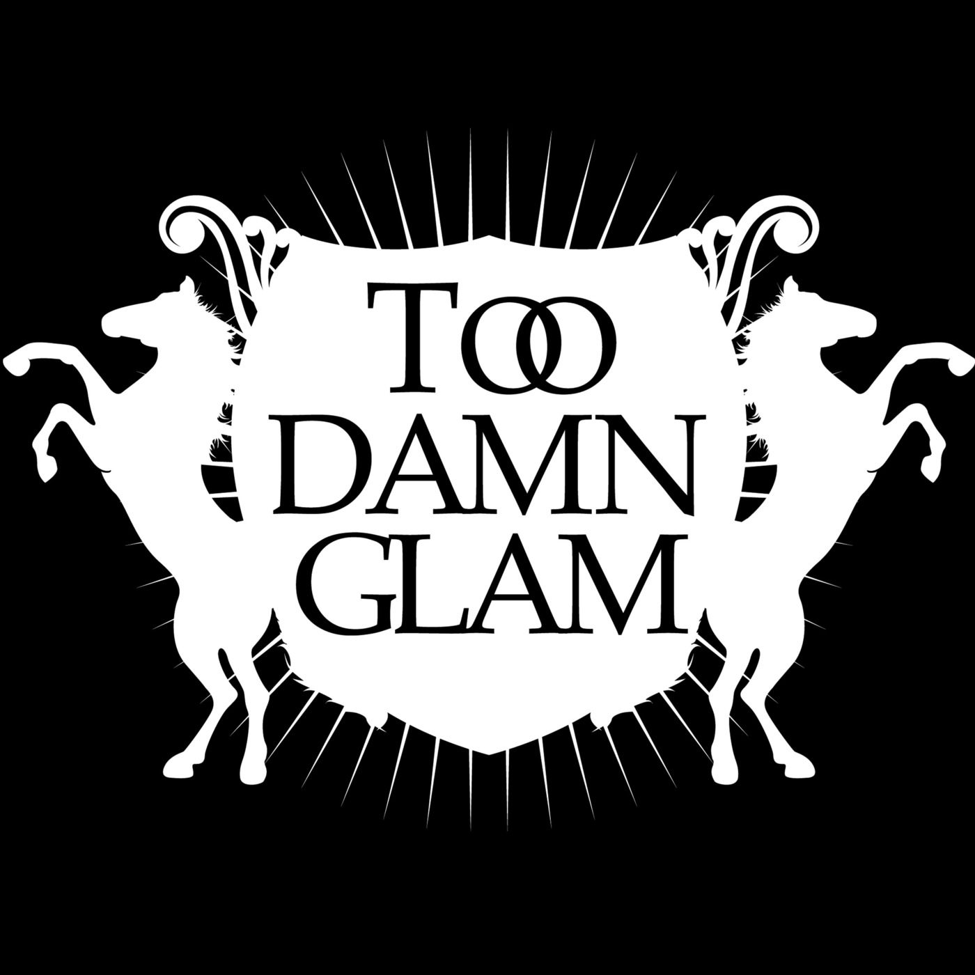 Too Damn Glam Podcast