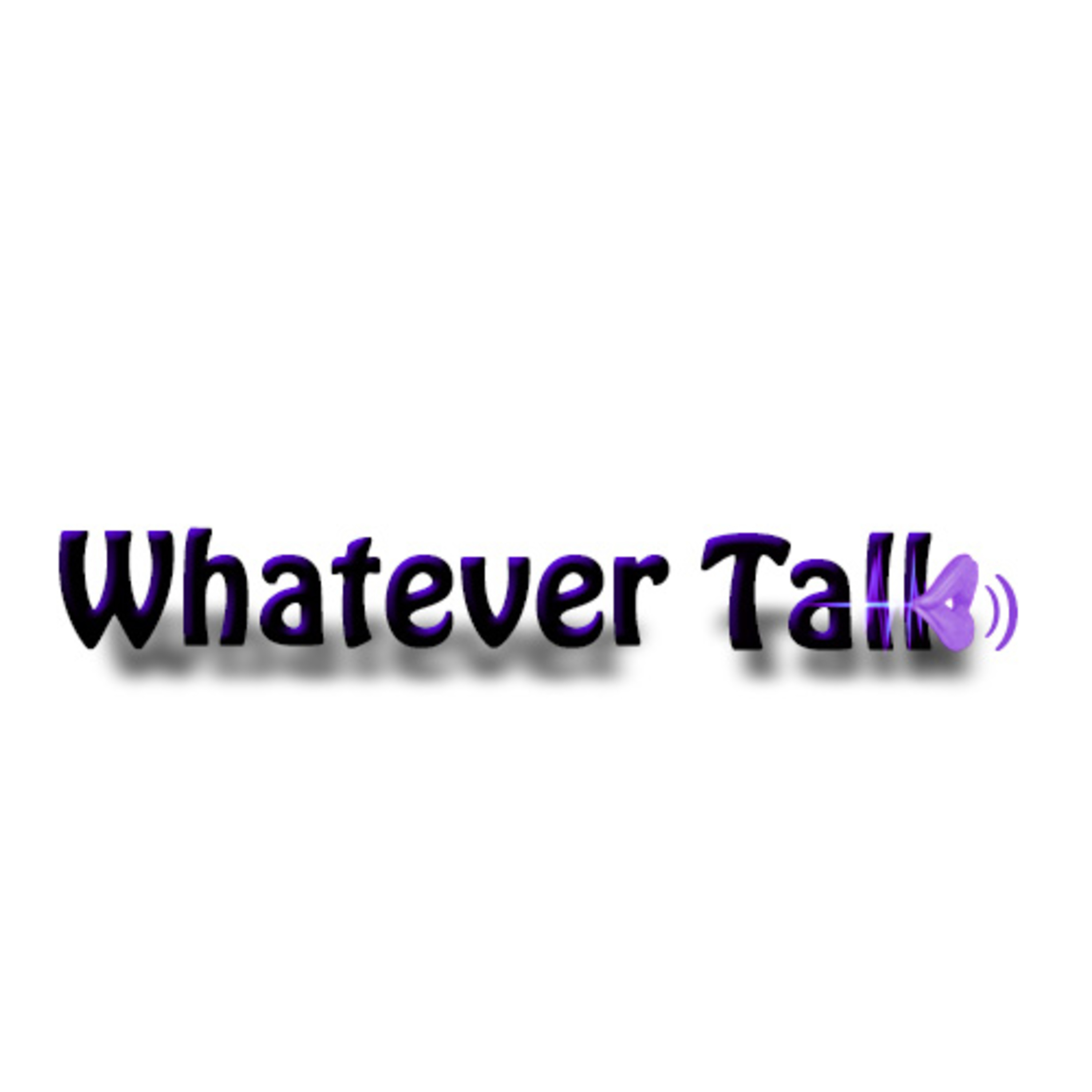 Whatever Talk 60 Back To The Fun