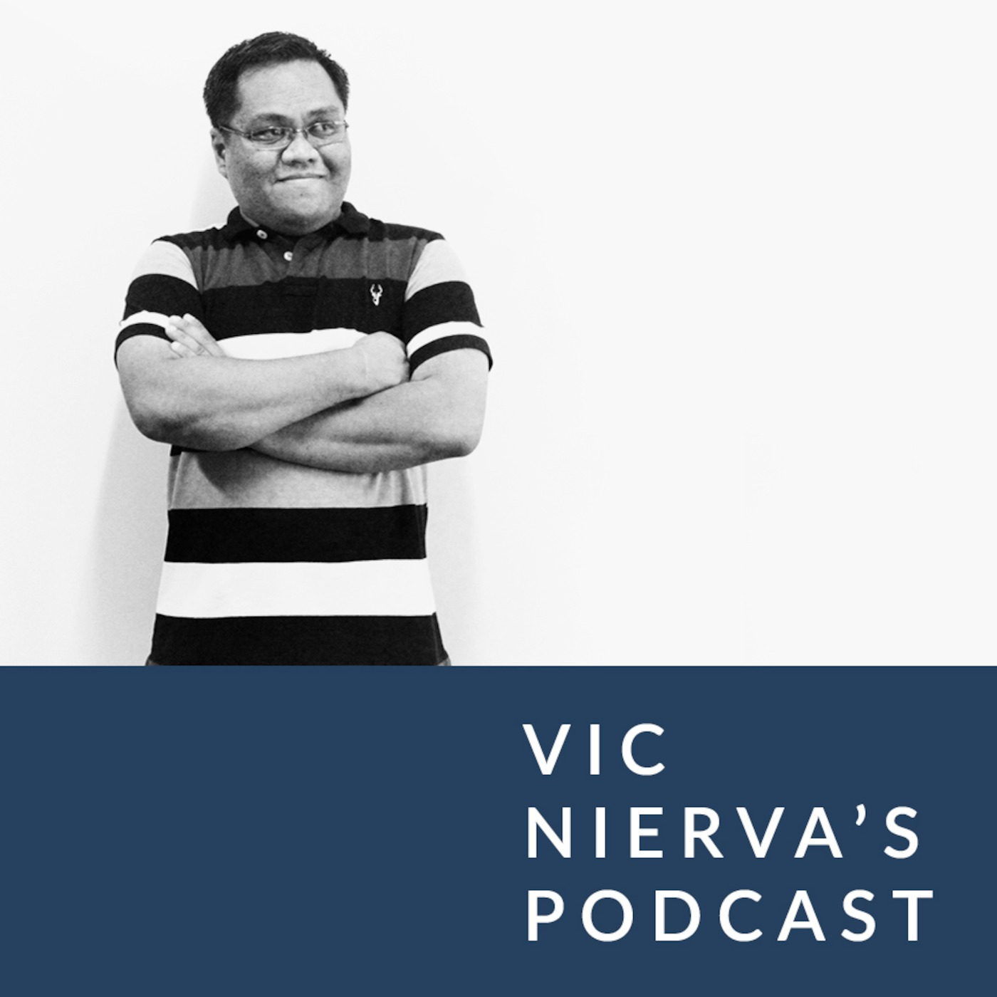 Vic Nierva's Podcast