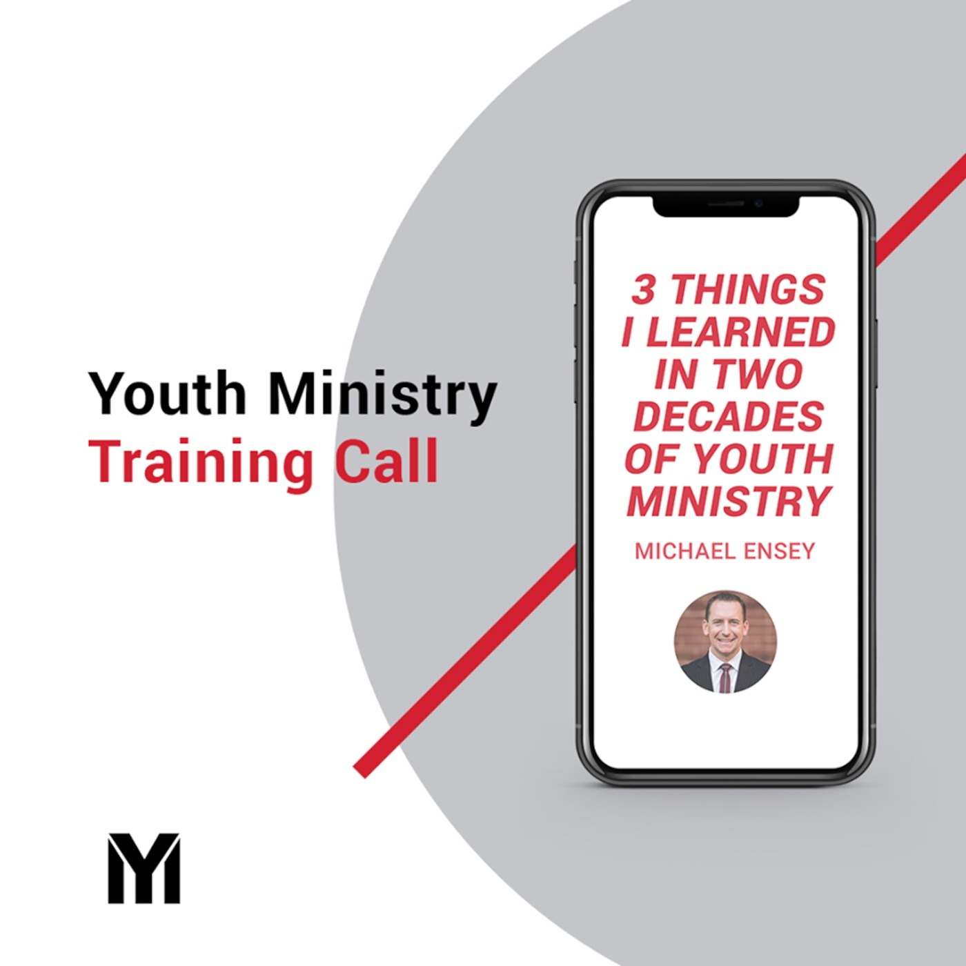 Michael Ensey - Youth Ministry Training Call #16 Youth