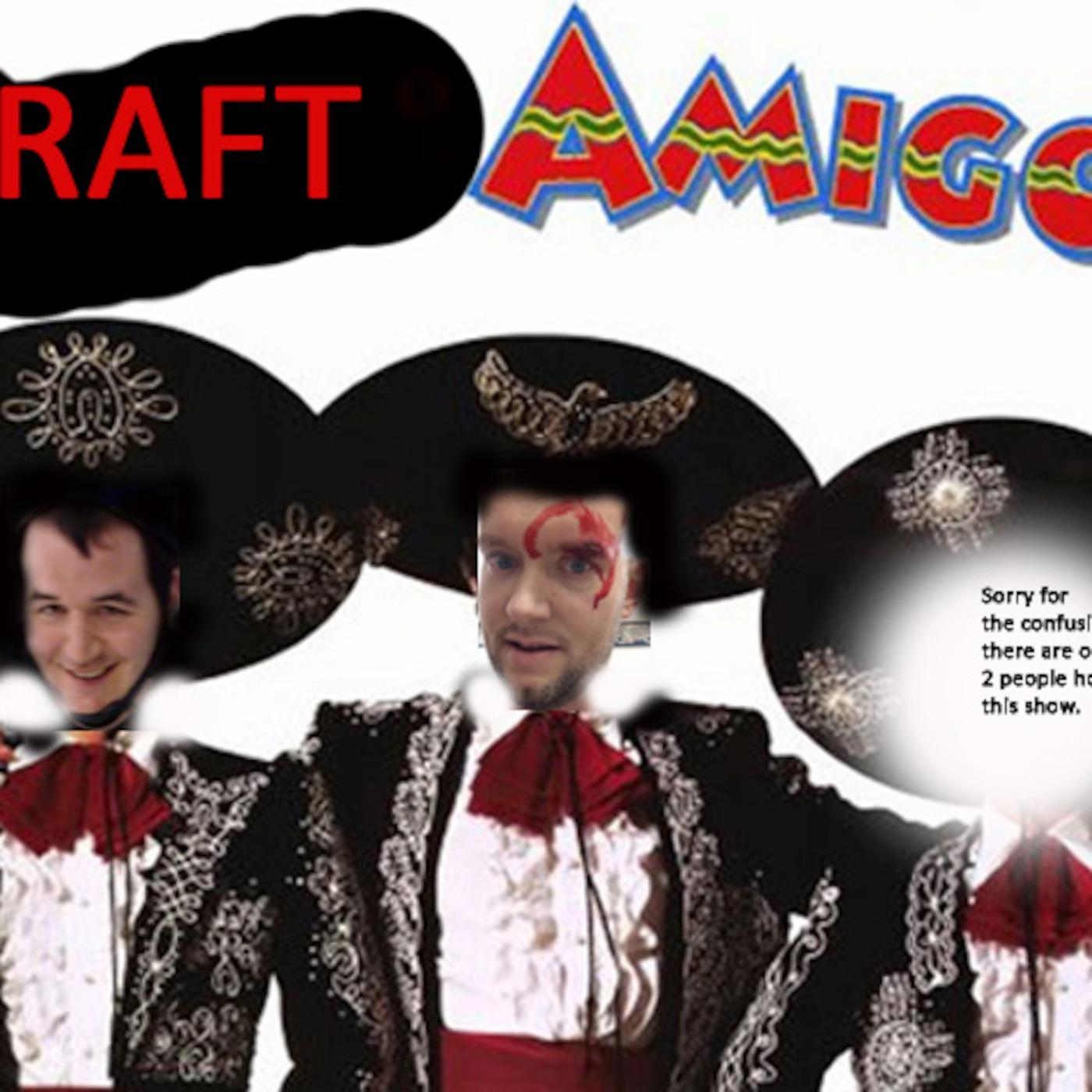 Draft Amigos