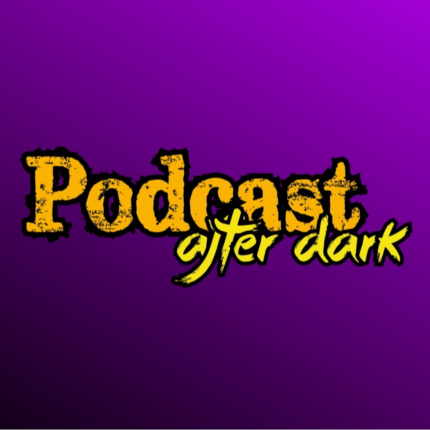 Podcast After Dark