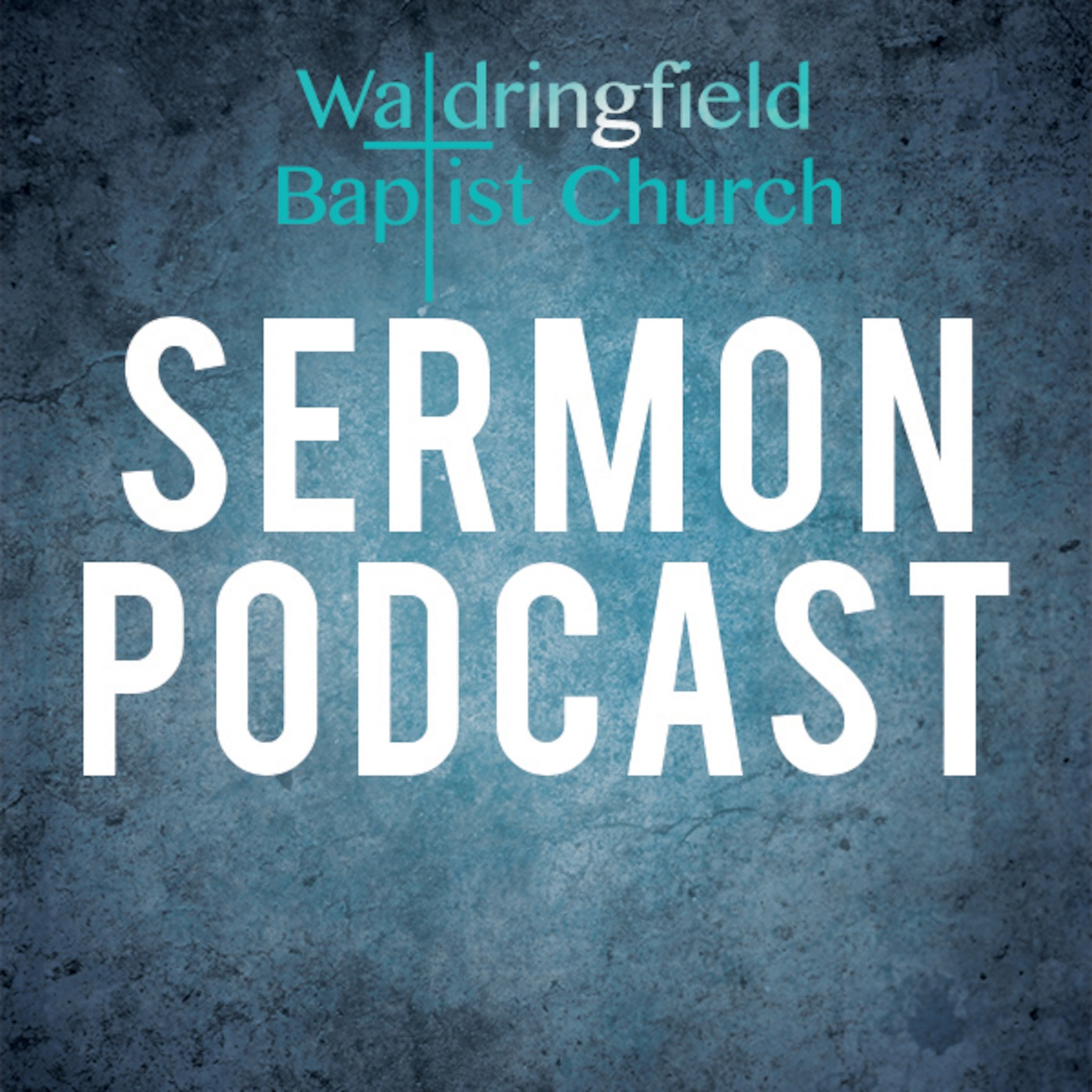 Waldringfield Baptist Church Podcast
