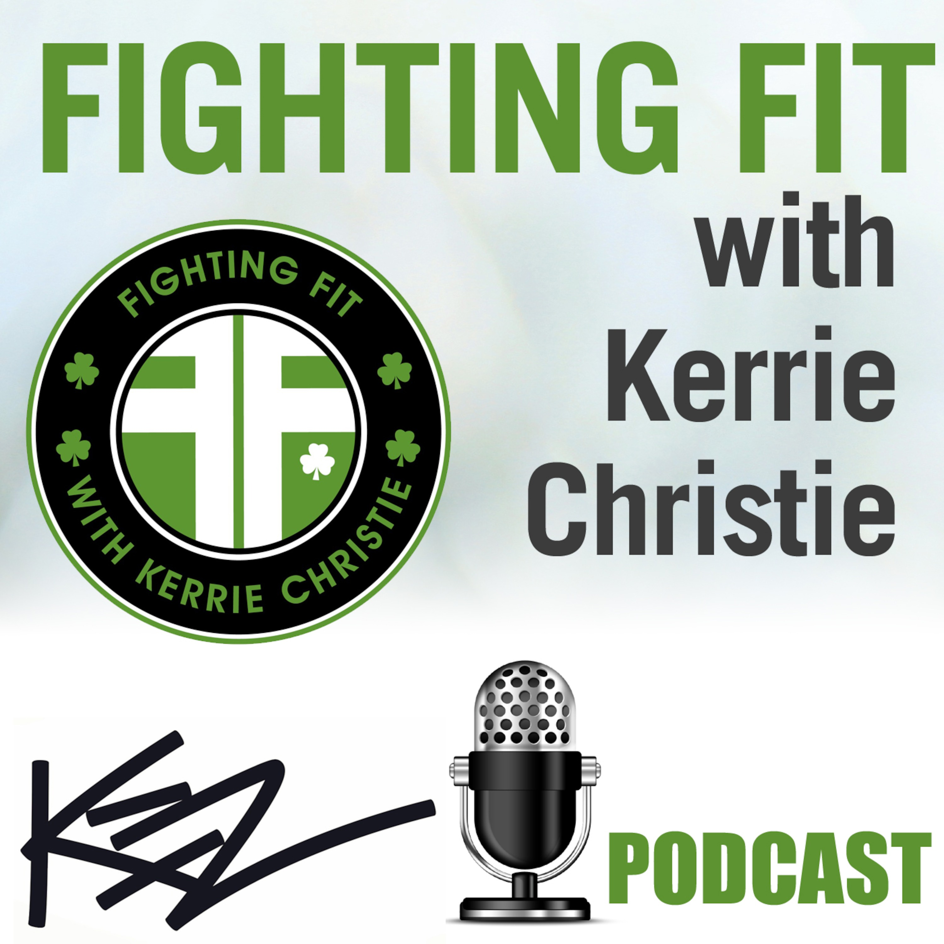 Fighting Fit with Kerrie Christie - Episode 1: St PADDIES Day
