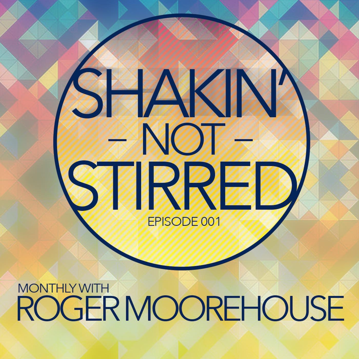 Shakin' Not Stirred