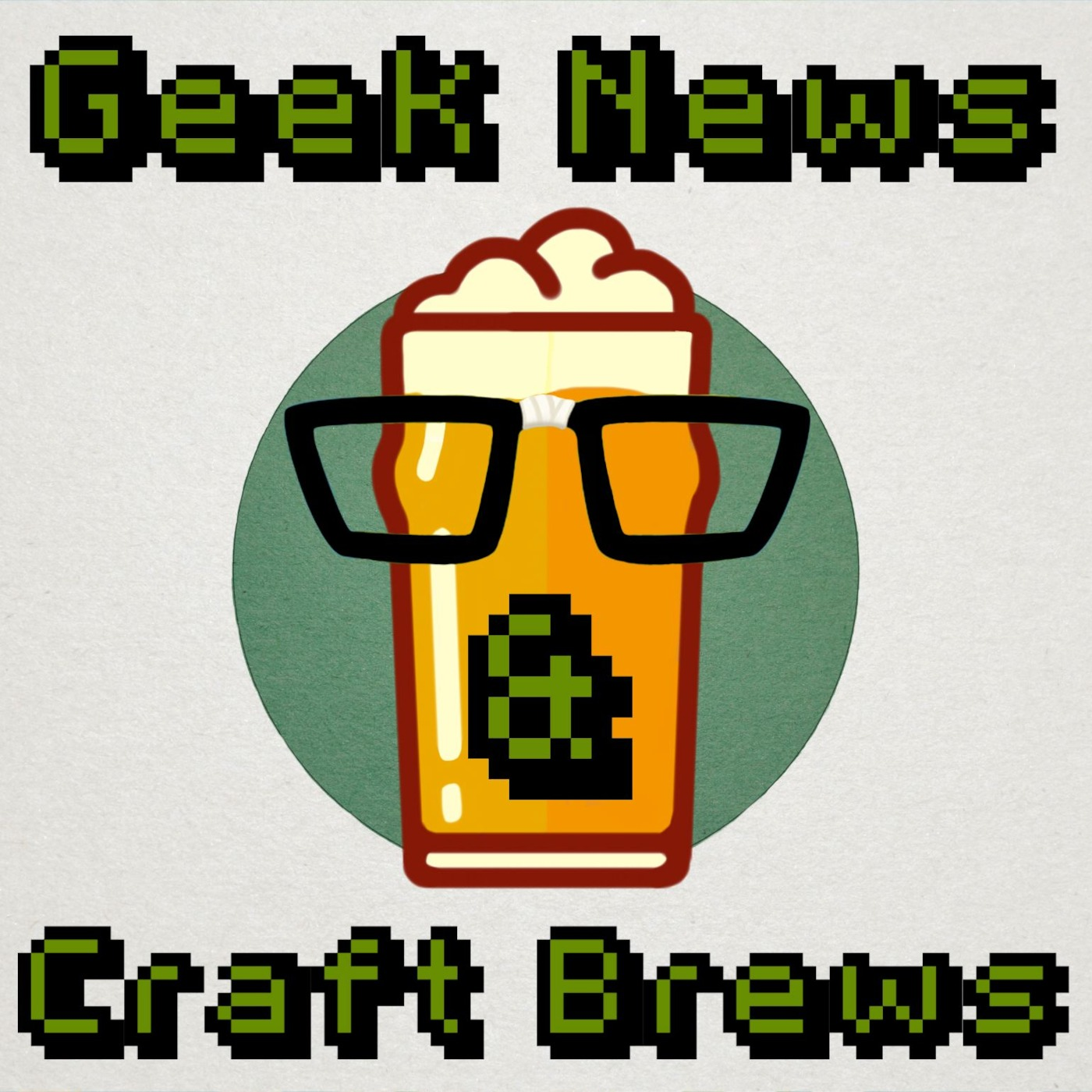 Geek News and Craft Brews