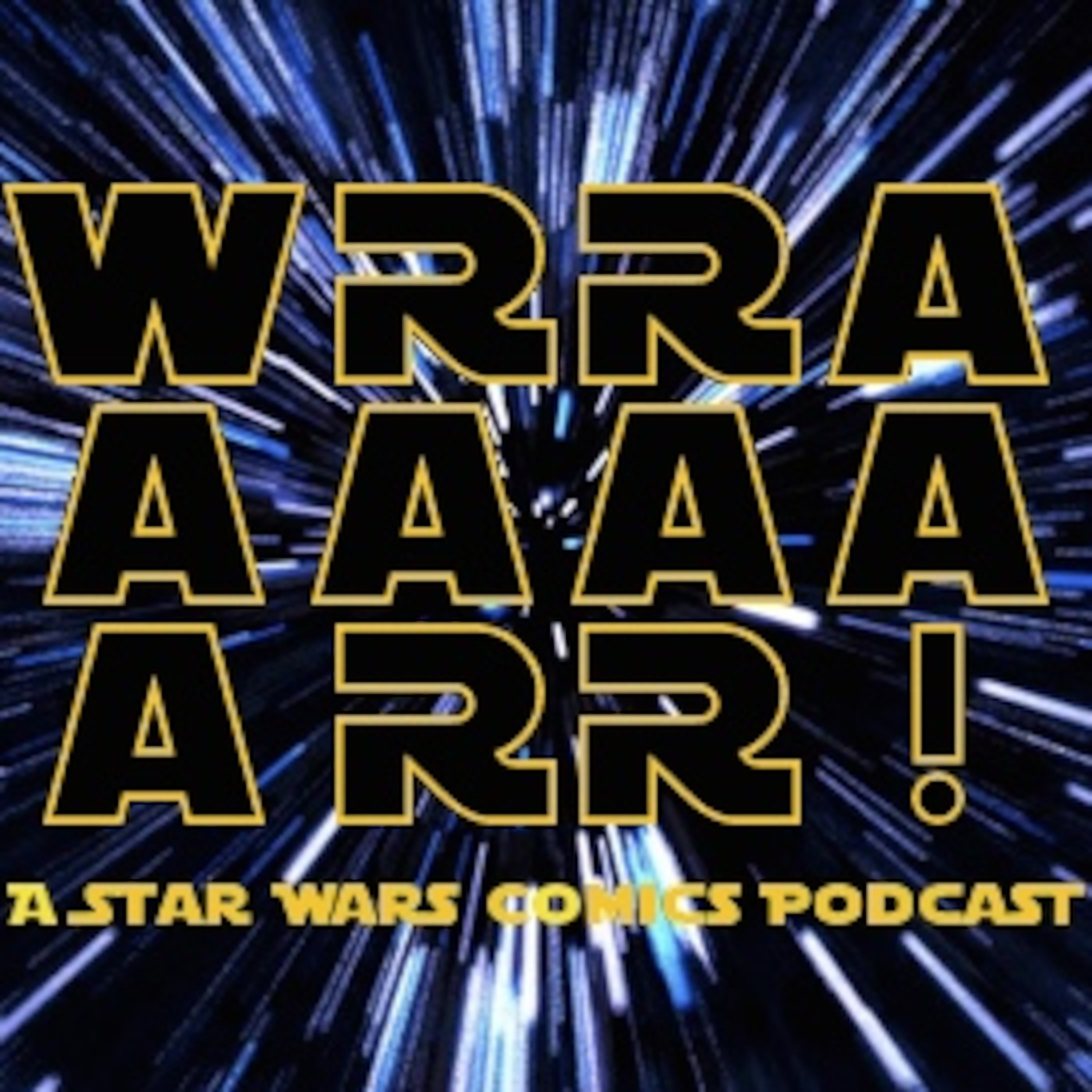 WRRAAAAAARR!: a Star Wars Comics Podcast