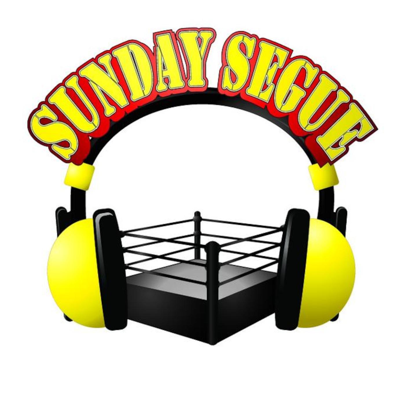 Sunday Segue Wrestling Podcast