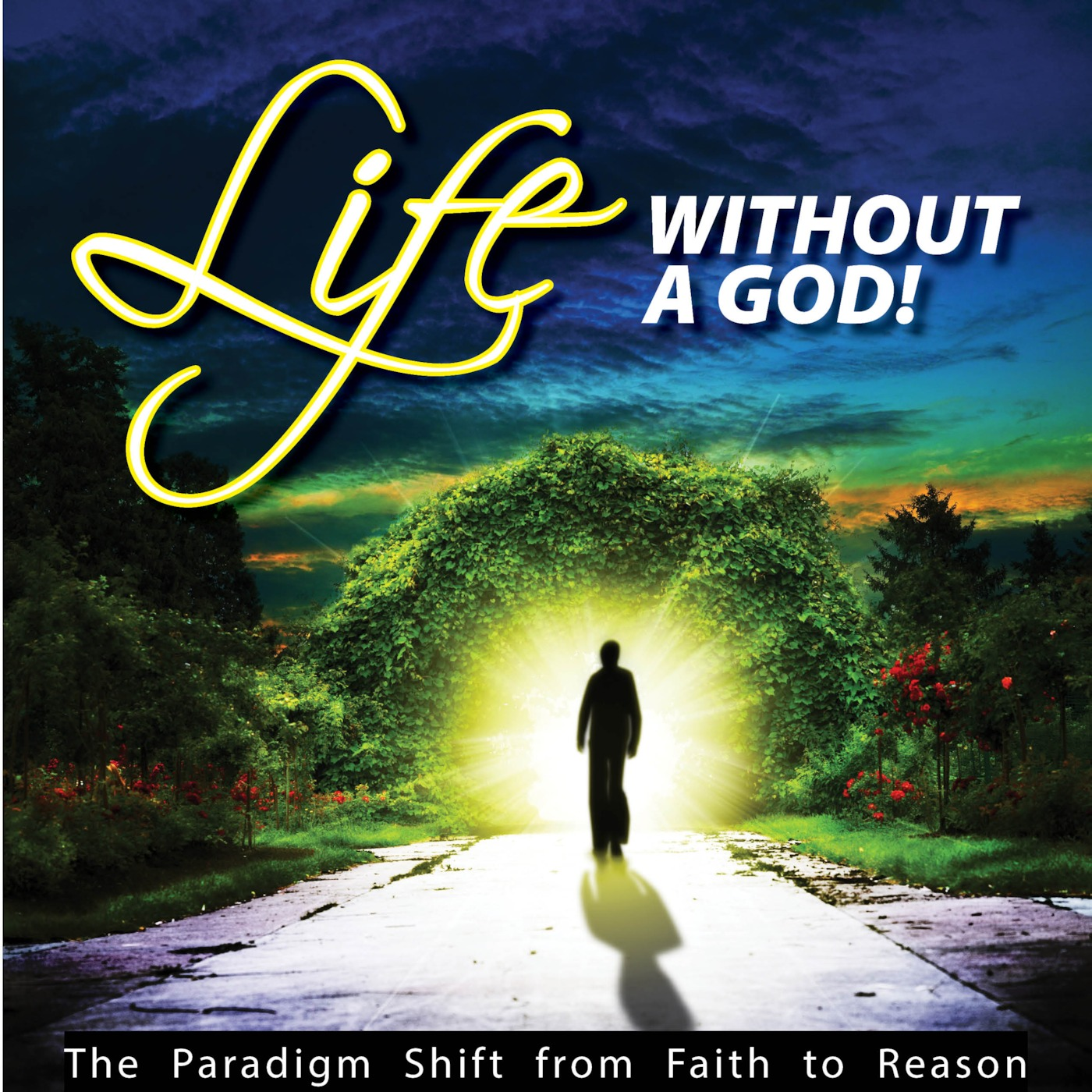 Life Without A God Podcast
