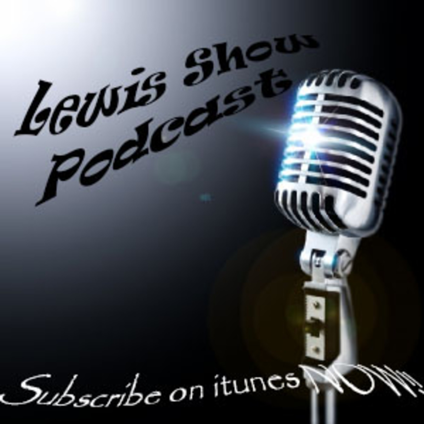Lewis Show Podcast