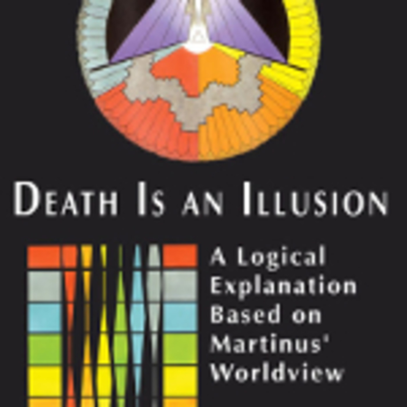 Death Is an Illusion, by author Else Byskov