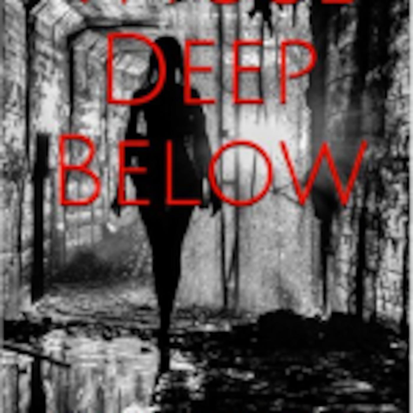 Those Deep Below, by author John W. Noyes