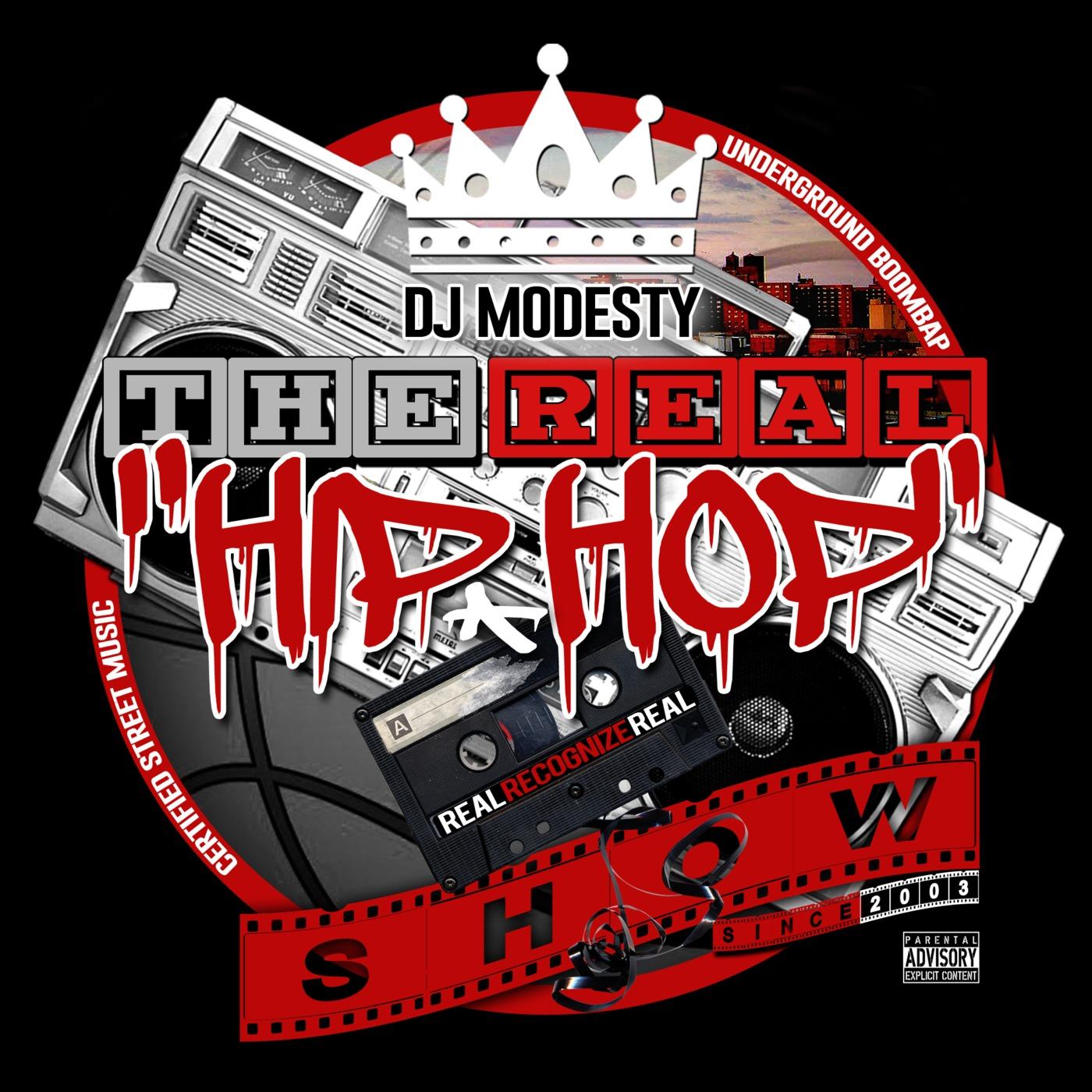 DJ MODESTY - THE REAL HIP HOP SHOW
