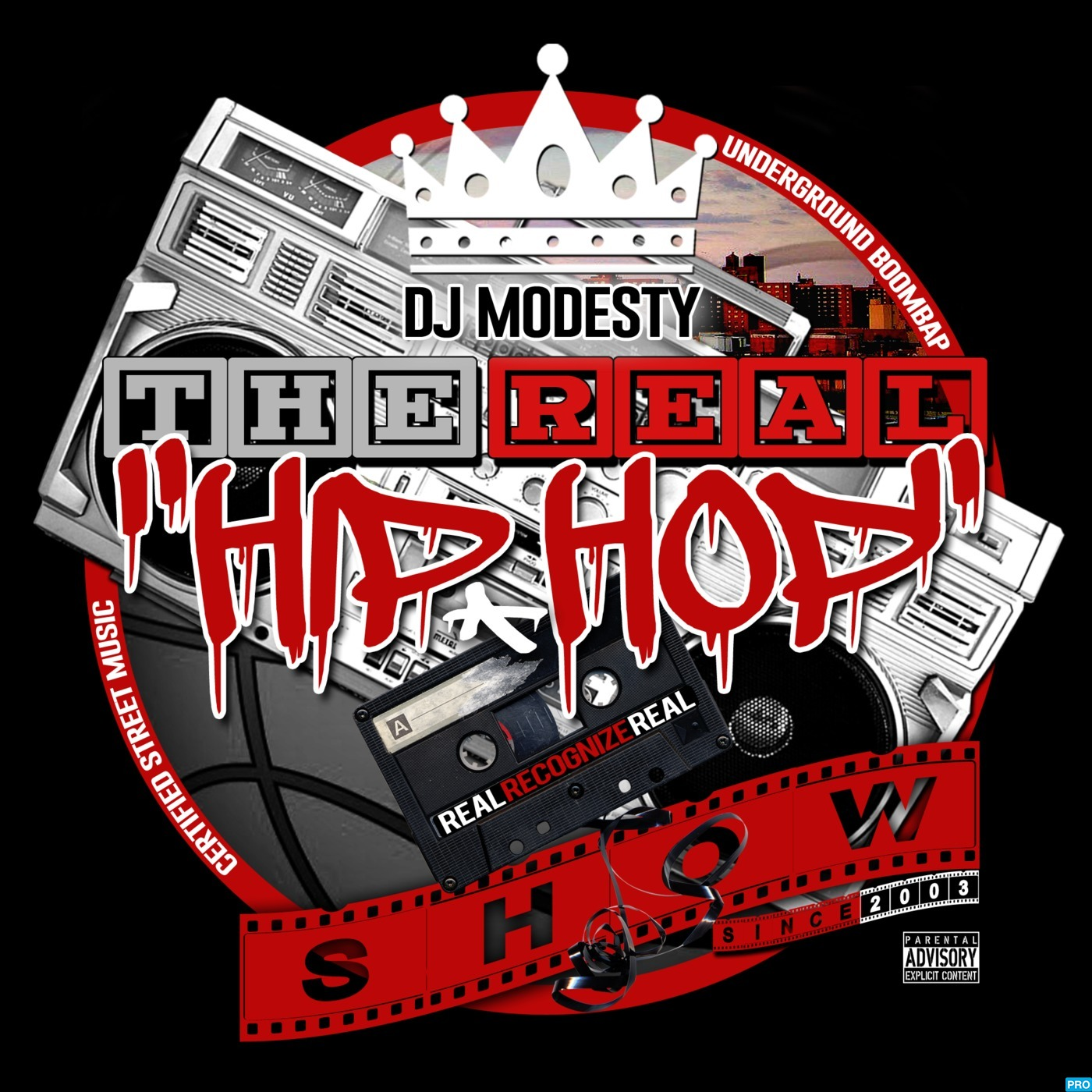 DJ MODESTY - THE REAL HIP HOP SHOW