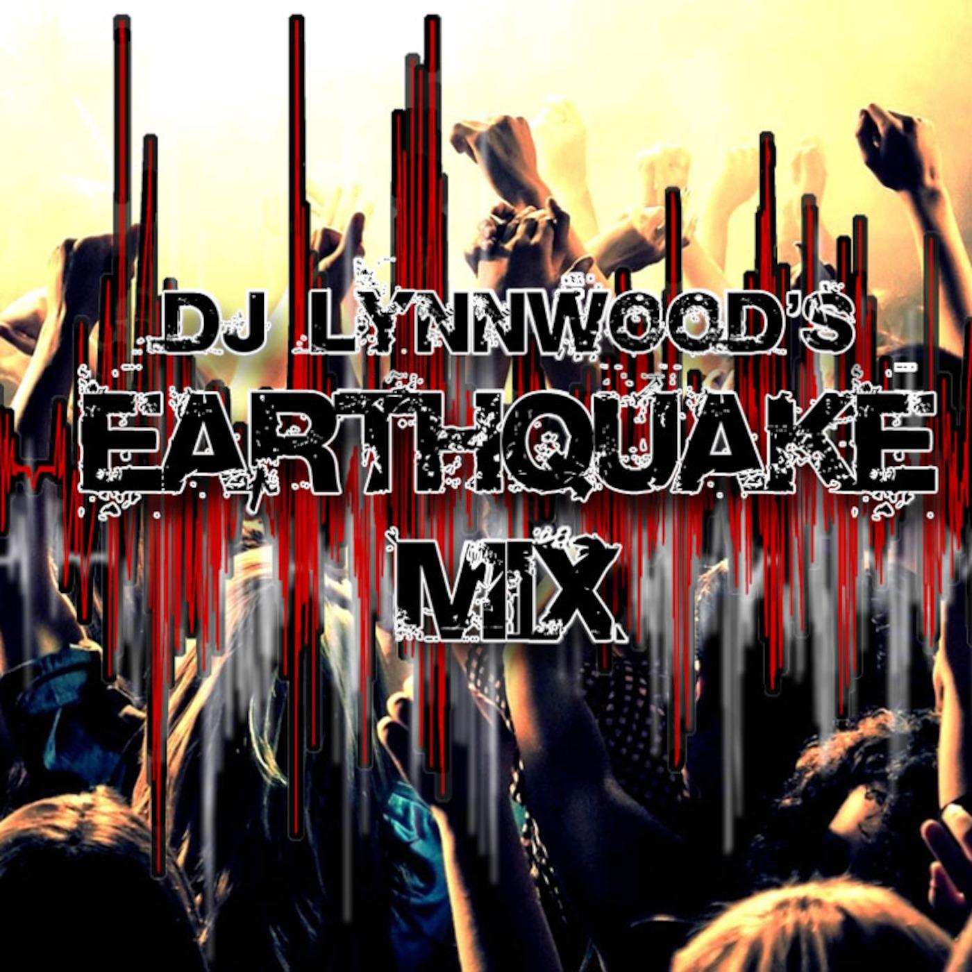 DJLW EQ MIX 343-3 DJ Lynnwood's Earthquake Mix podcast