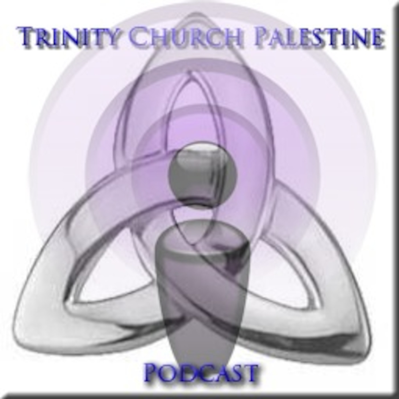 Trinity Church Palestine Podcast