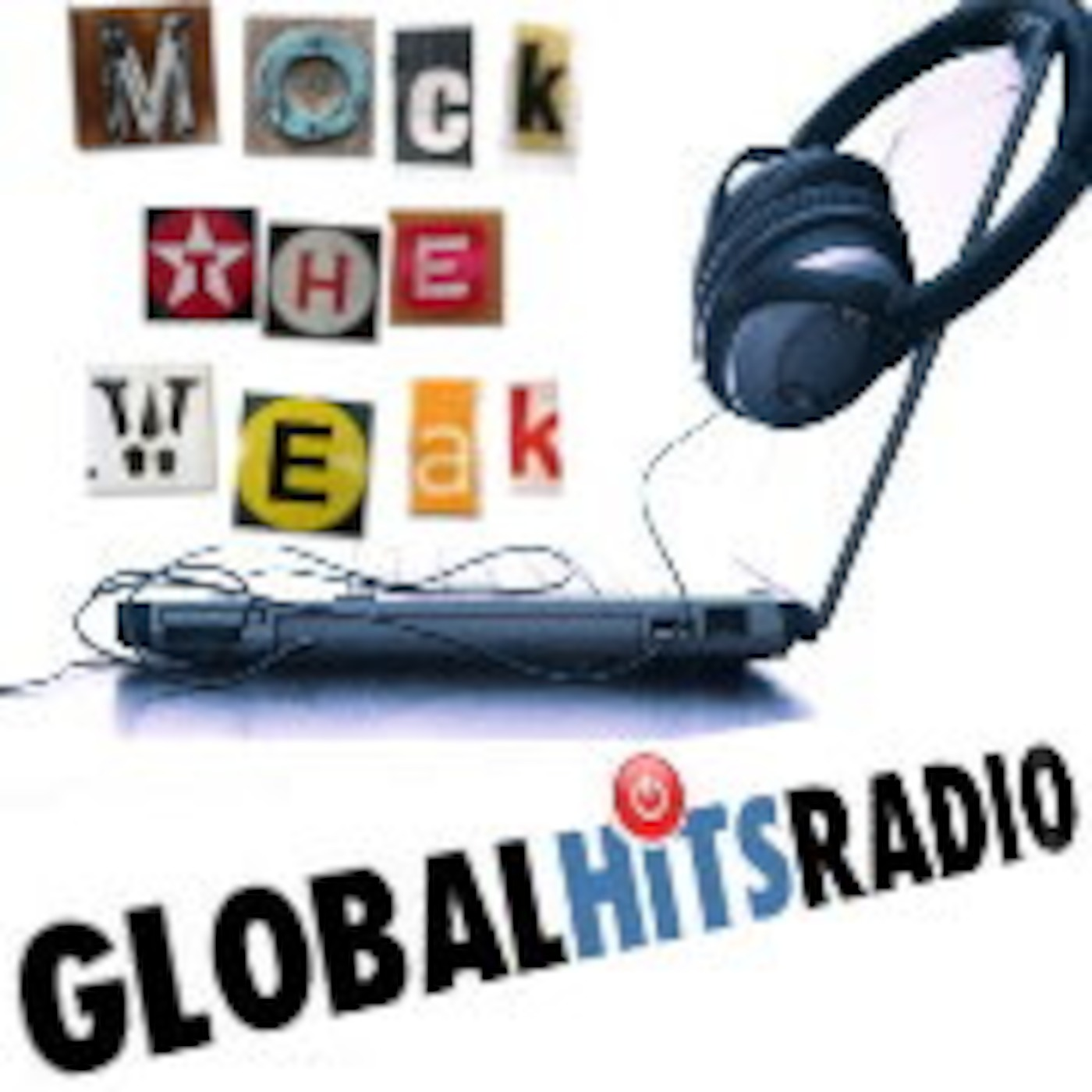 Mock the weak (Global Hits Radio)
