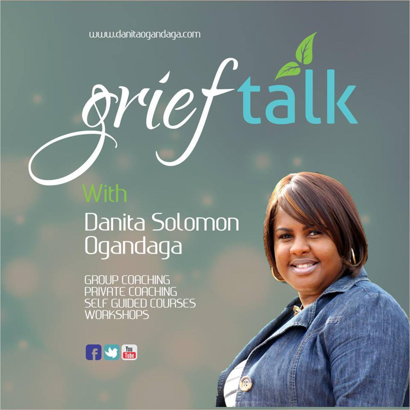 GriefTalk with Danita Ogandaga, MSW