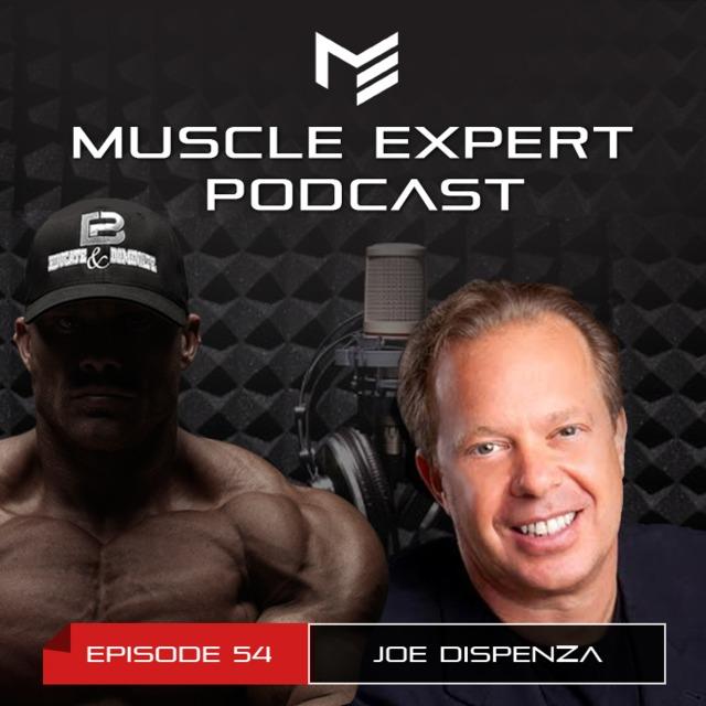 54 - Dr  Joe Dispenza - Becoming Supernatural & Breaking The Habits