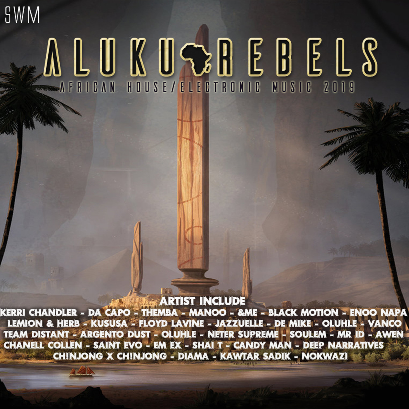 Mysteries Of The Sahara  By Aluku Rebels (Afro/Deep/Techno House