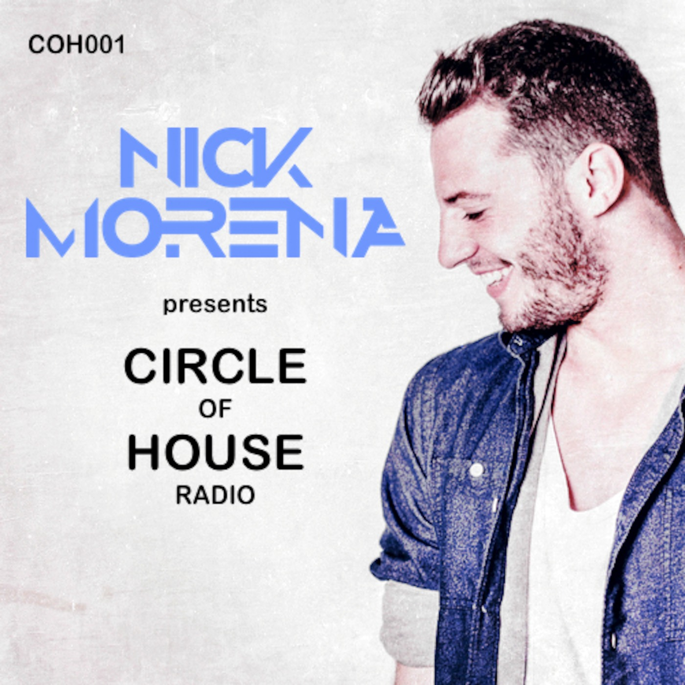 Nick Morena - Circle Of House Radio