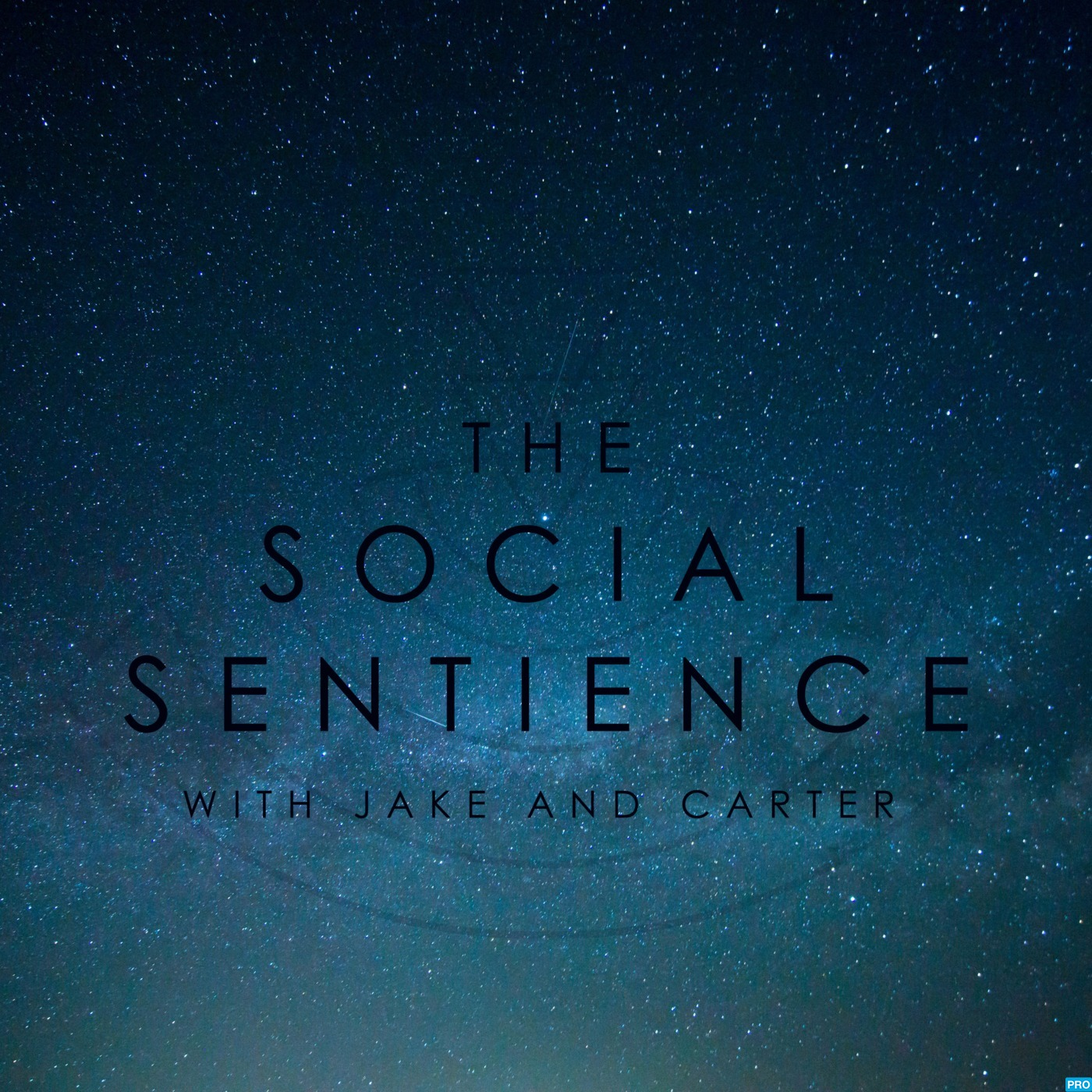 The Social Sentience with Jake & Carter