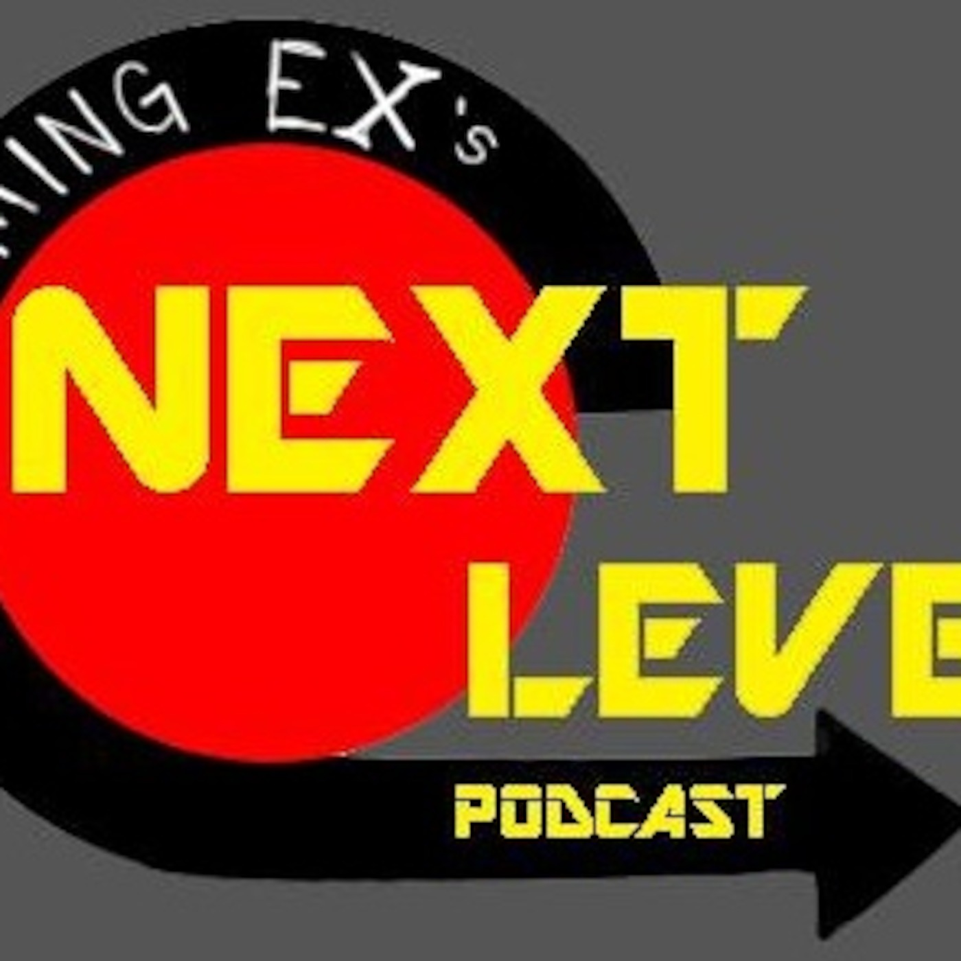 Gaming Ex  Next level Podcast