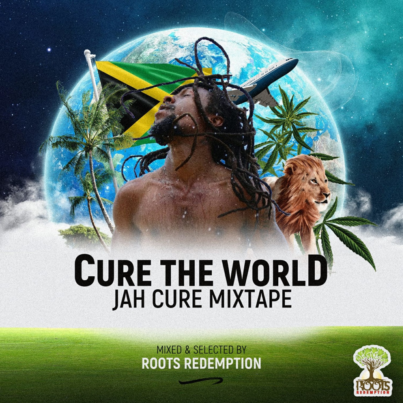 Cure The WorlD - Jah Cure Mixtape Roots Redemption's podcast