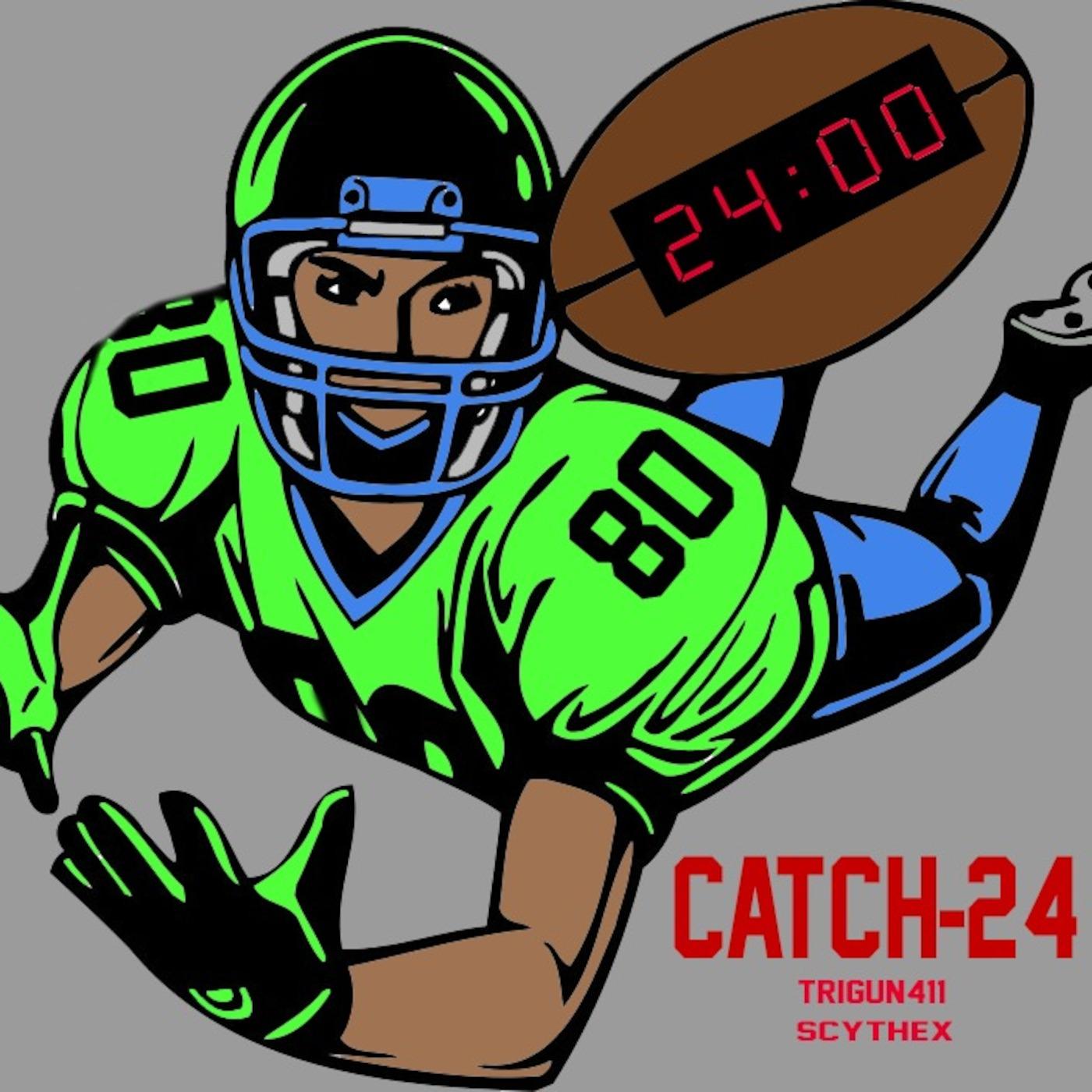 Catch-24 Episode 3!