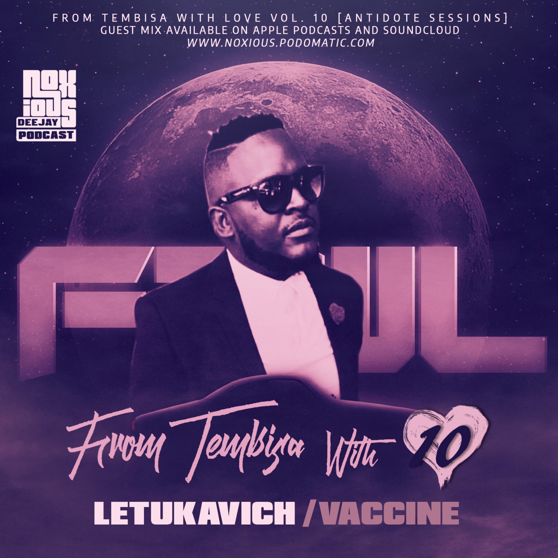 FTWL10 [Antidote Sessions] Letukavich Vaccine