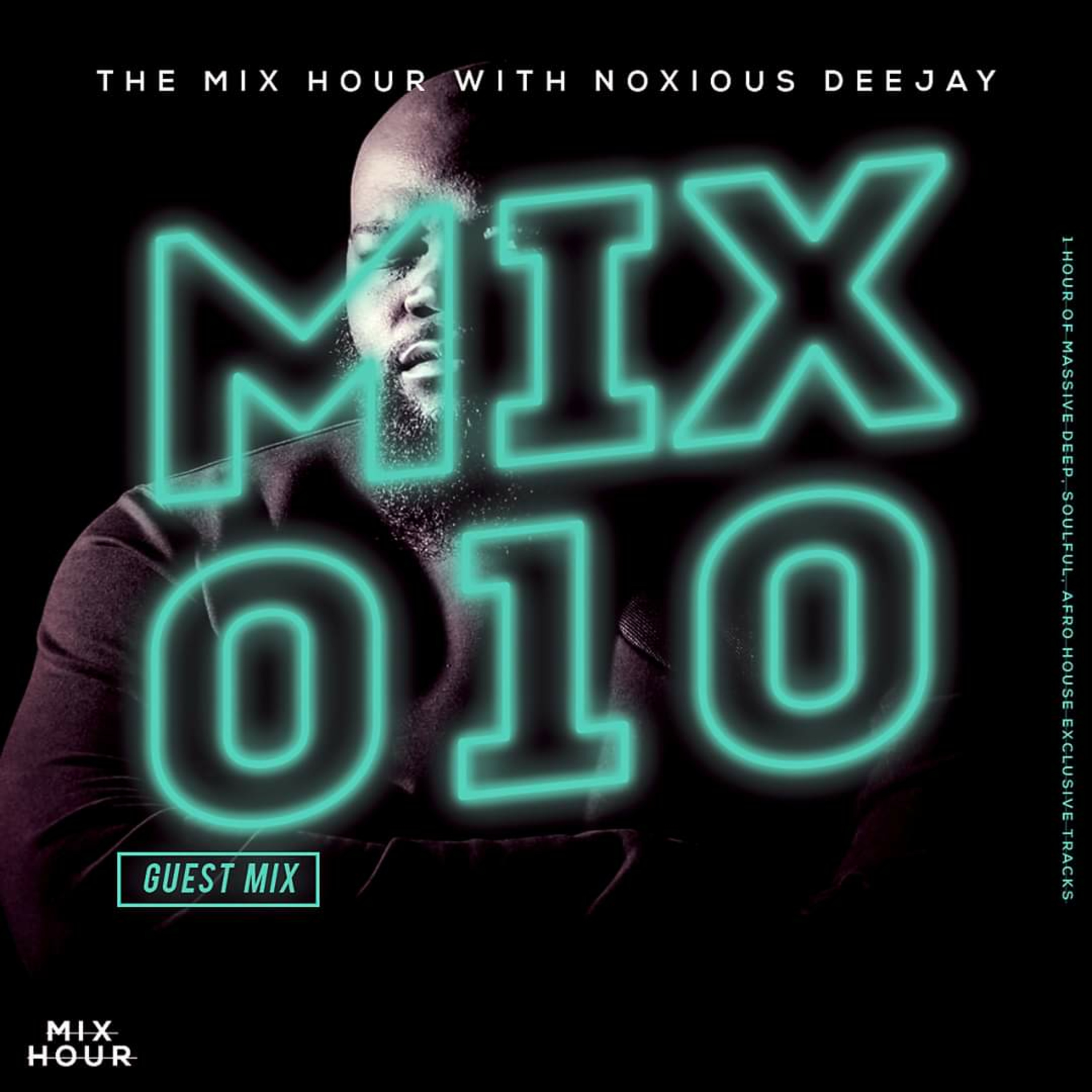 The Mixed Hour Mixed By Noxious Deejay (Mix 010)