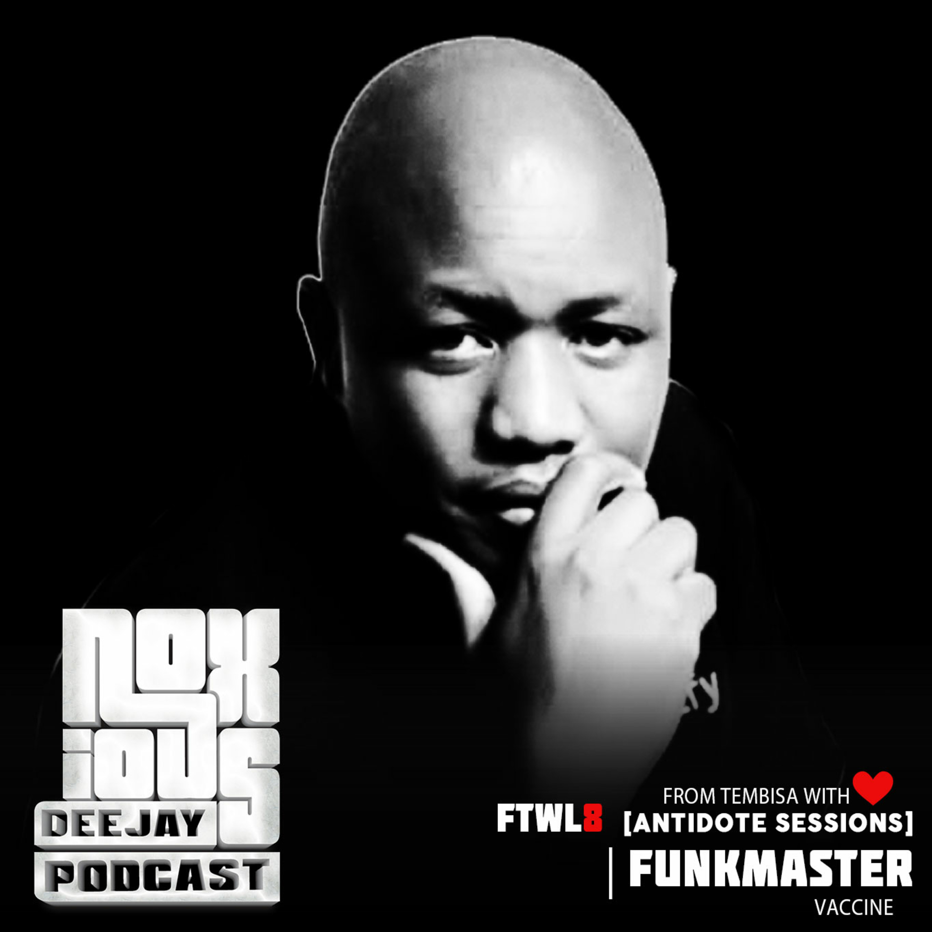FTWL8 [Antidote Sessions] Funkmaster Vaccine