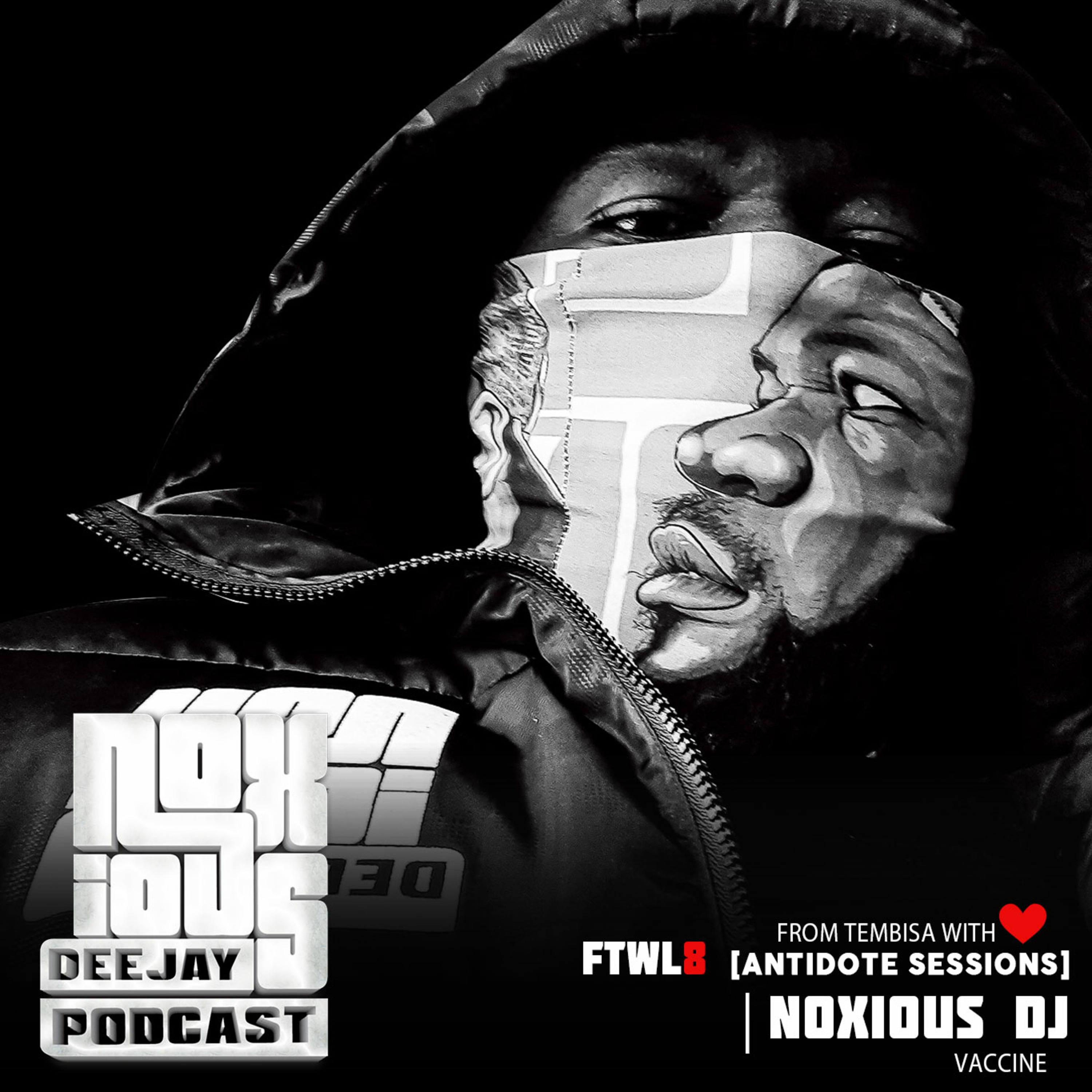 FTWL8 [Antidote Sessions] Noxious DJ Vaccine