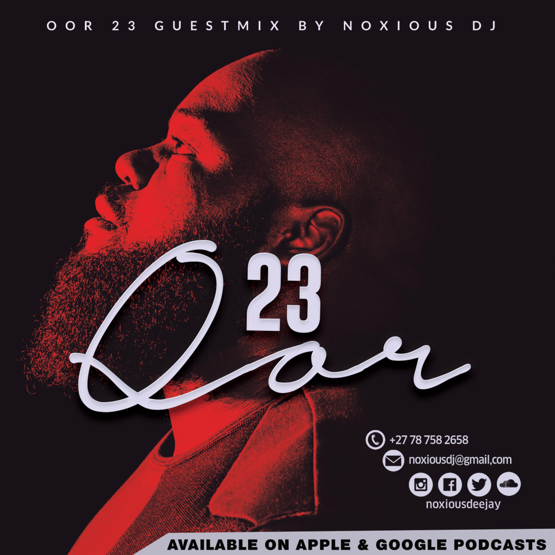 Oor Vol. 23 [Guest Mix By Noxious DJ]