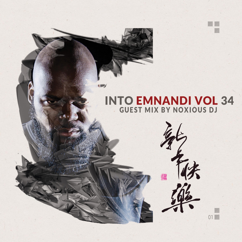 Into Emnandi Vol 34 [Guest Mix By Noxious DJ]