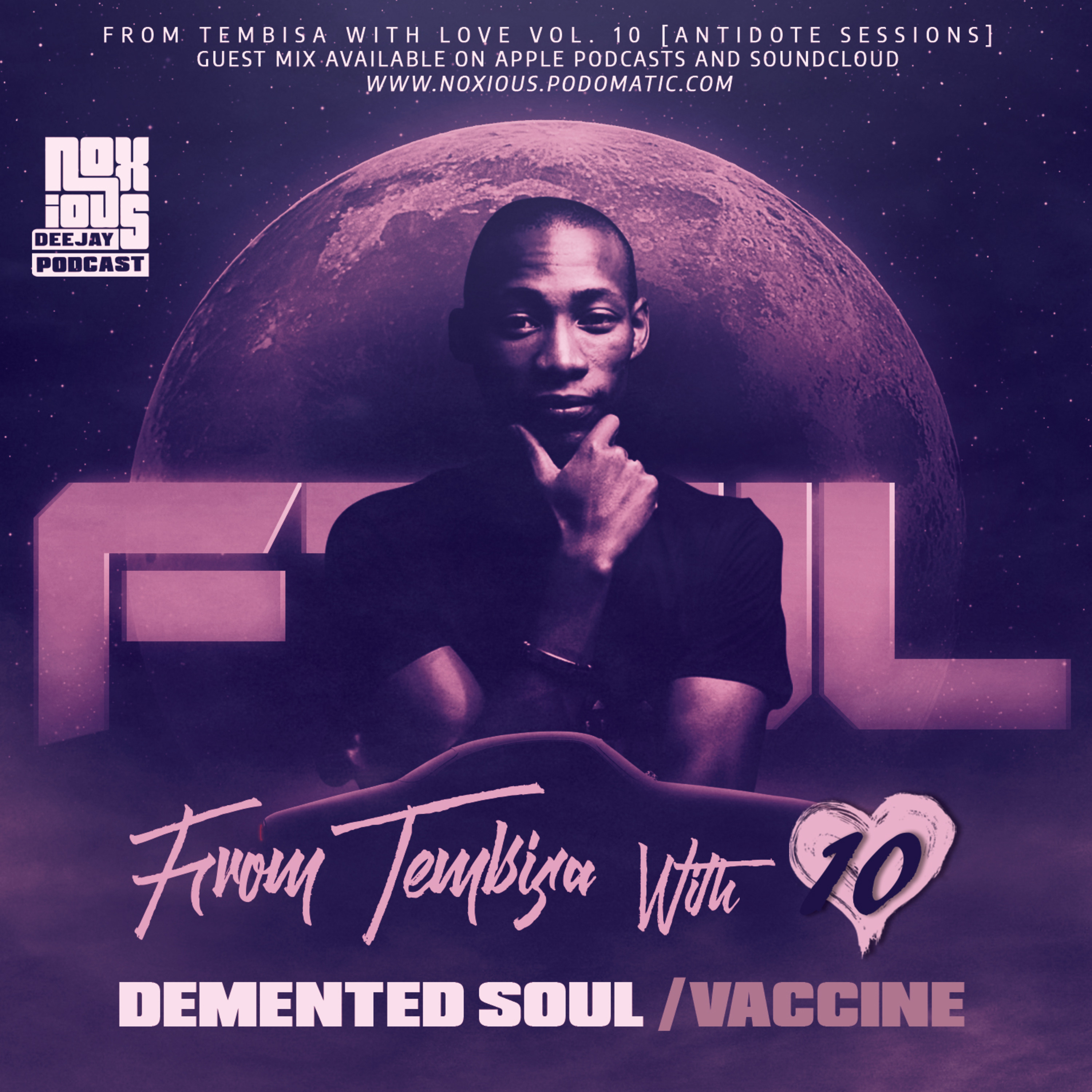 FTWL10 [Antidote Sessions] Demented Soul Vaccine
