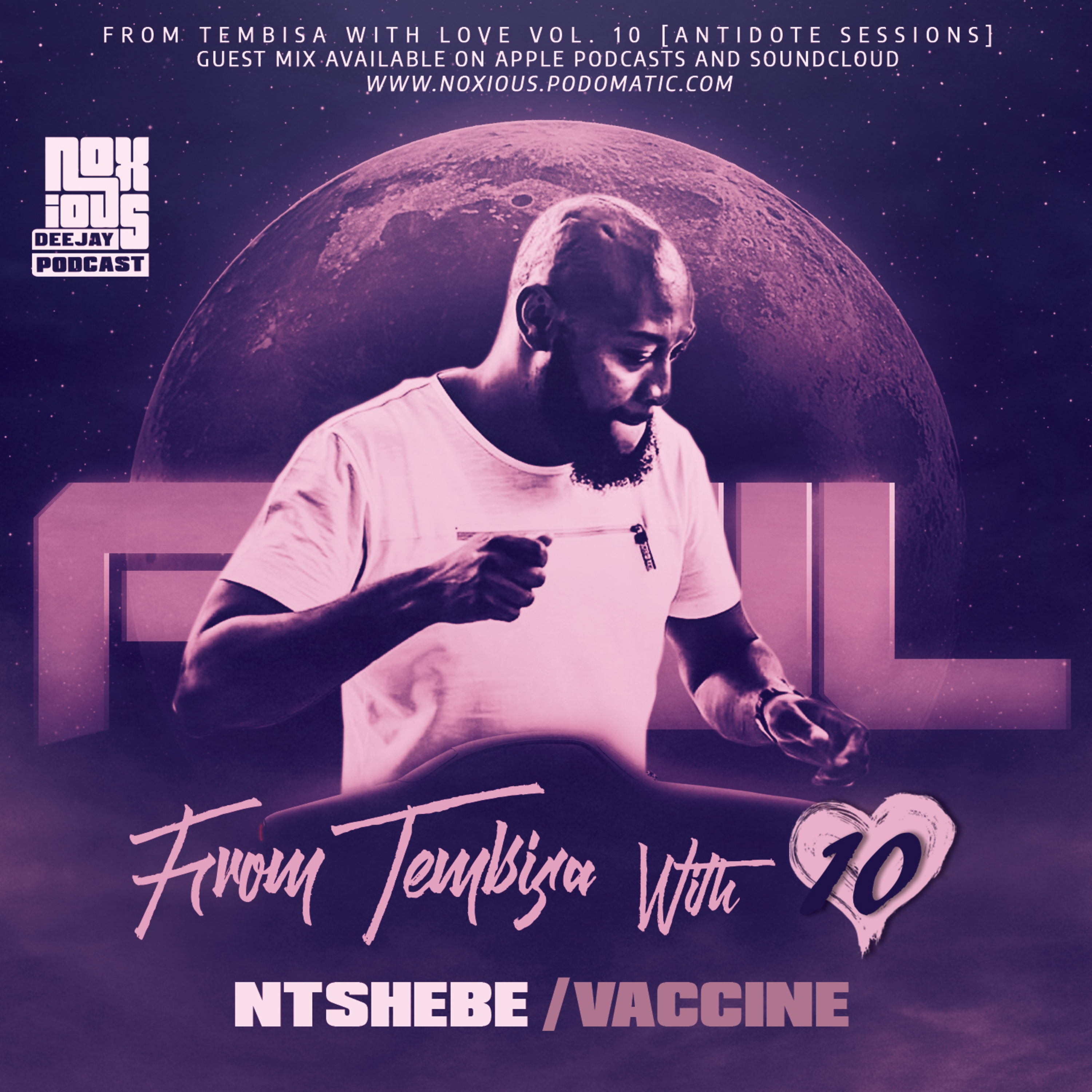 FTWL10 [Antidote Sessions] Ntshebe Vaccine