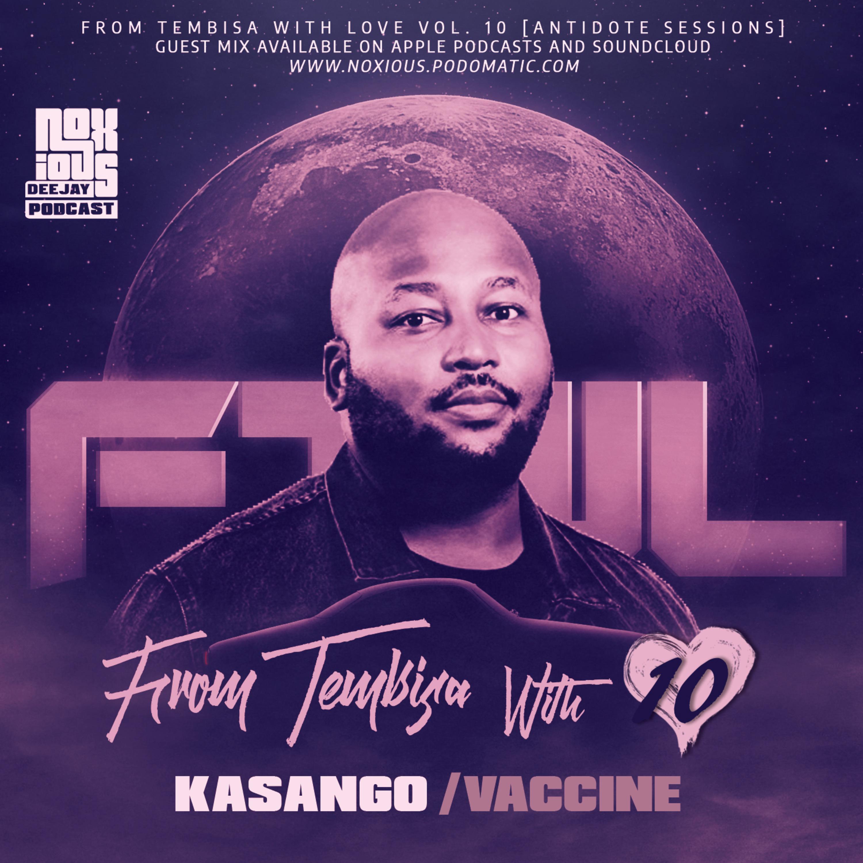 FTWL10 [Antidote Sessions] Kasango Vaccine