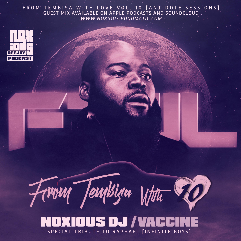 FTWL10 [Raphael's Mix] Mixed By Noxious Dj