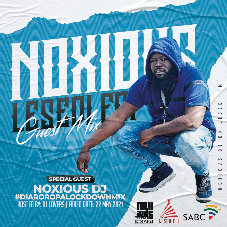 #LesediFM GuestMix By Noxious Dj [22.05.2021]