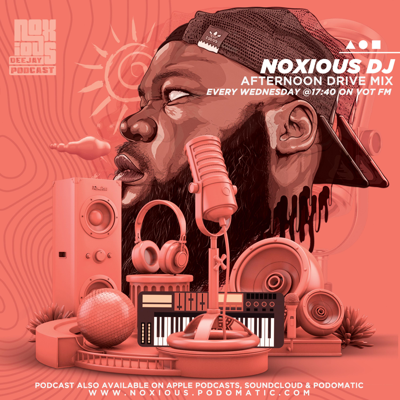 Episode 101: Noxious DJ - VOT FM Afternoon Drive 28-07-21