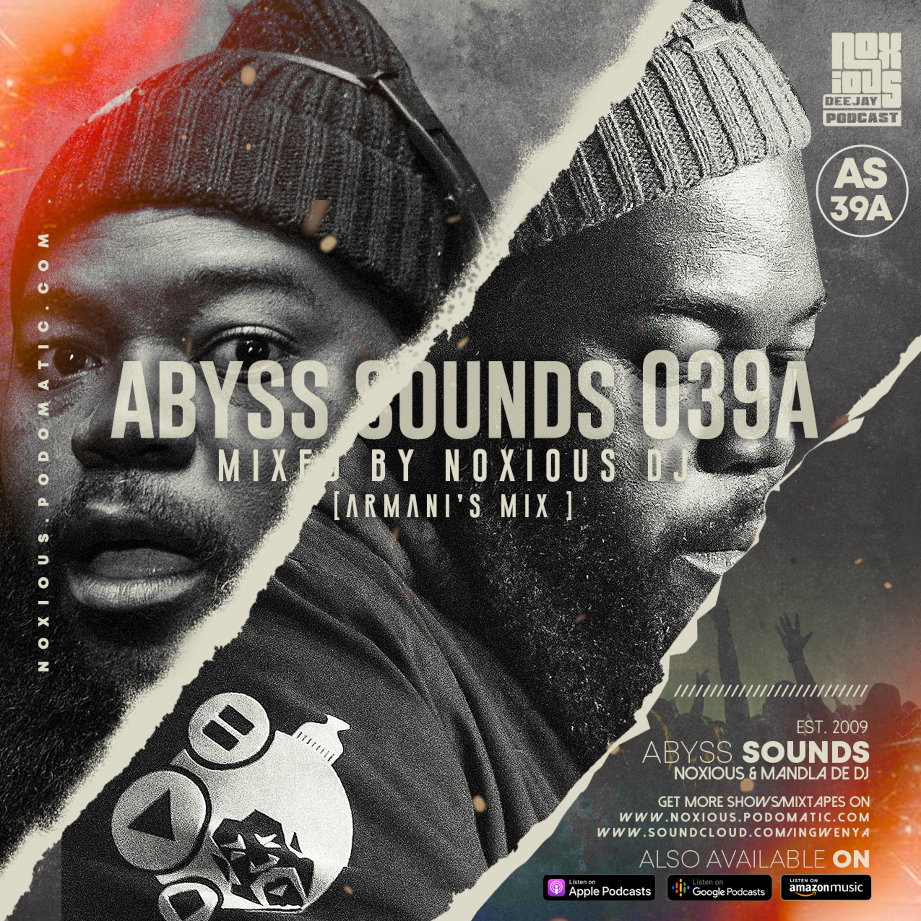 Episode 102: Abyss Sounds 039A (Mixed by Noxious DJ) [Armani's Mix]