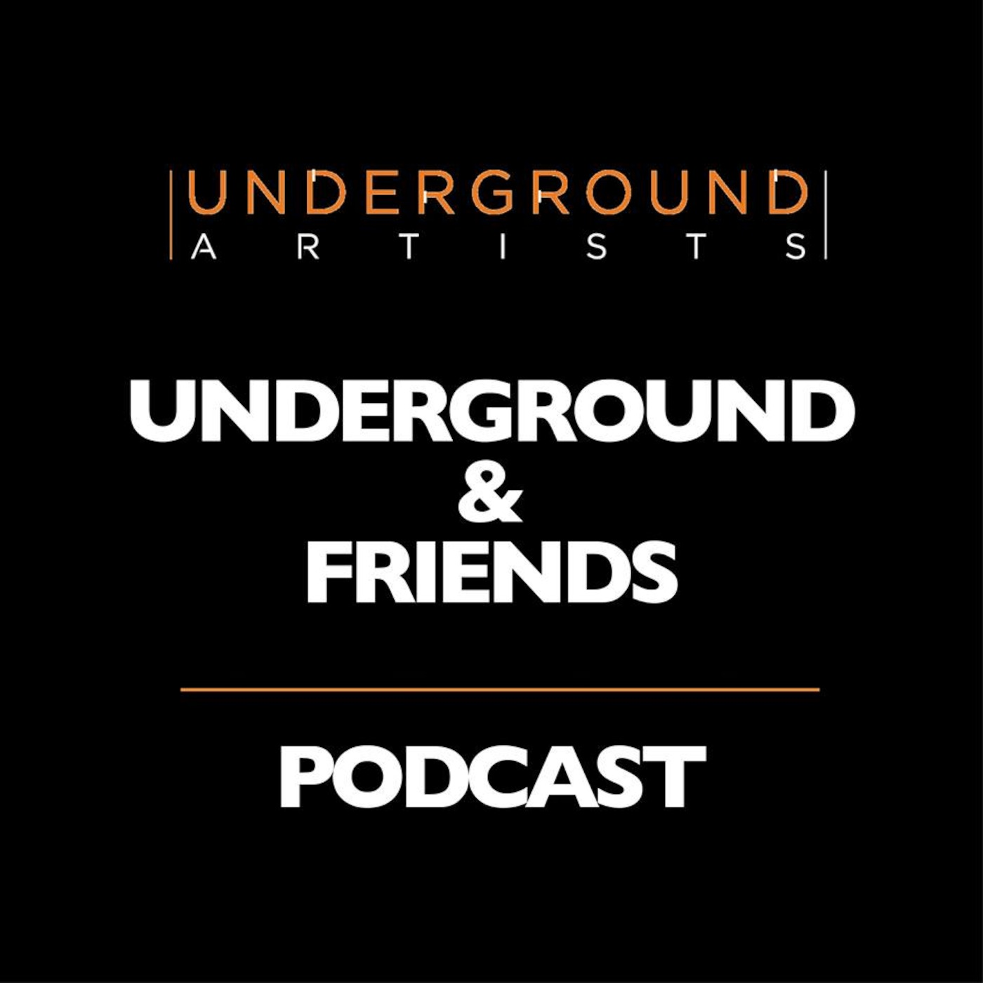 Underground & Friends Podcast