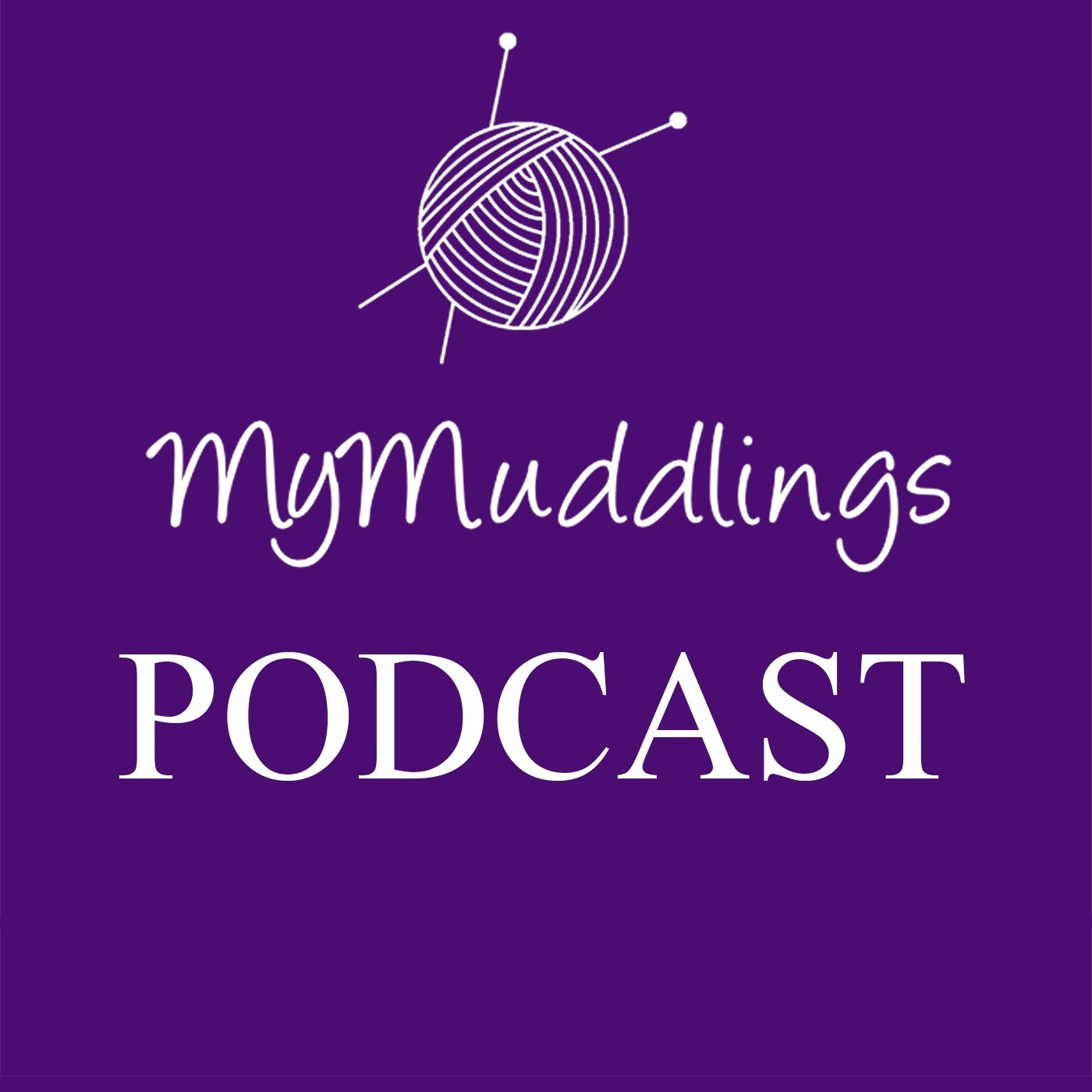 MyMuddlings Podcast: All about knitting, sewing and other crafty pursuits!