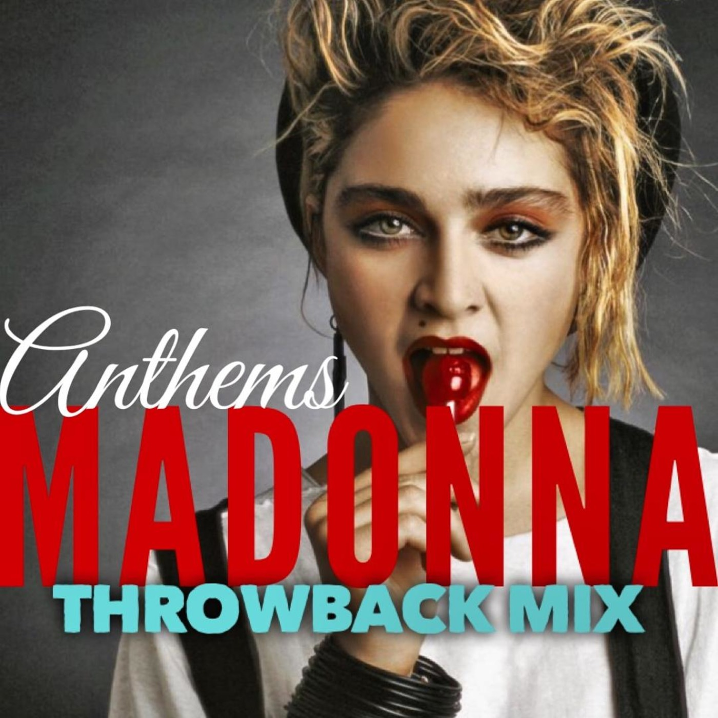Anthems: Madonna The Throwback Mix 2019 DJ Allure: The Sessions podcast