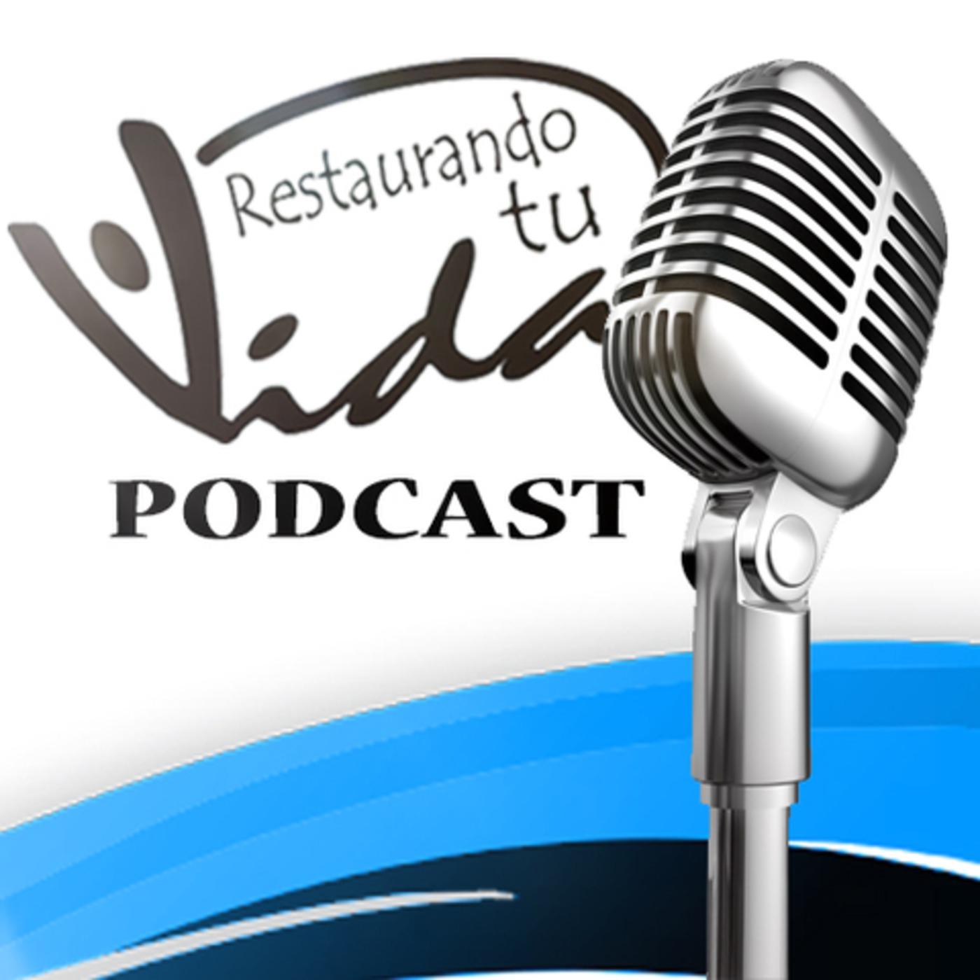 Restaurando tu Vida Podcast