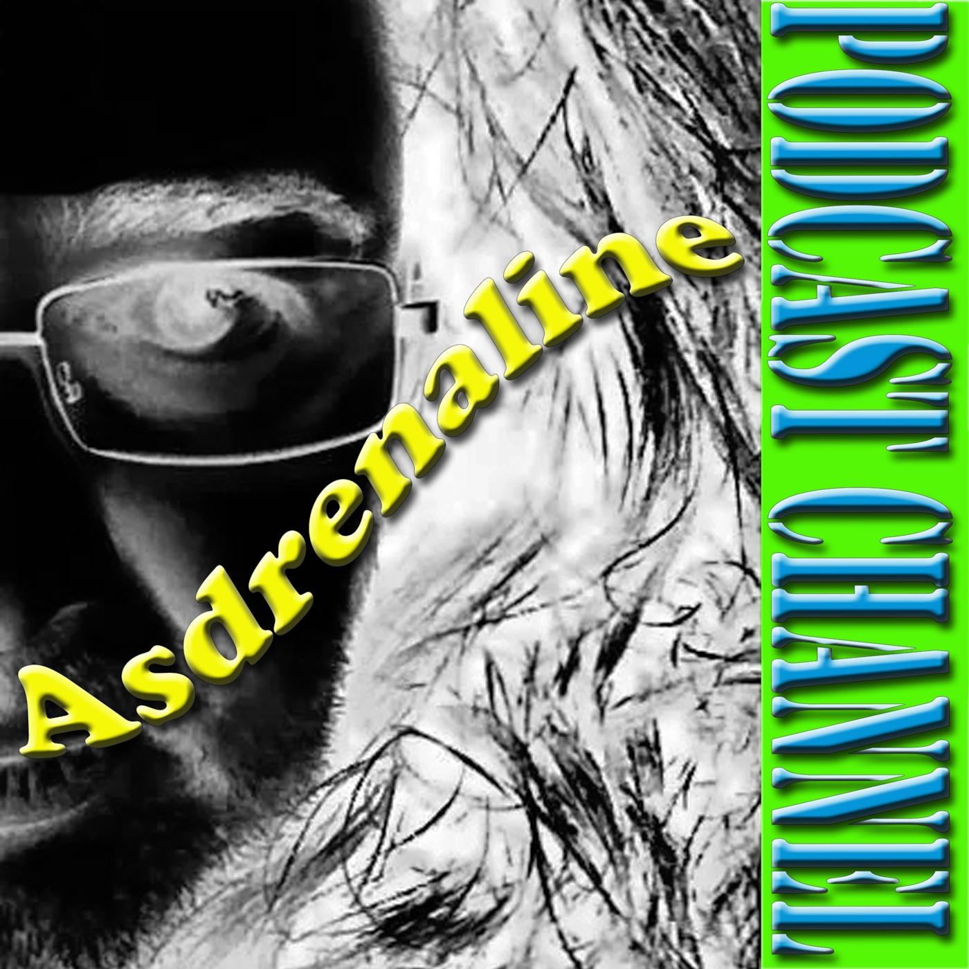Prelude to Asdrenaline Podcast Channel