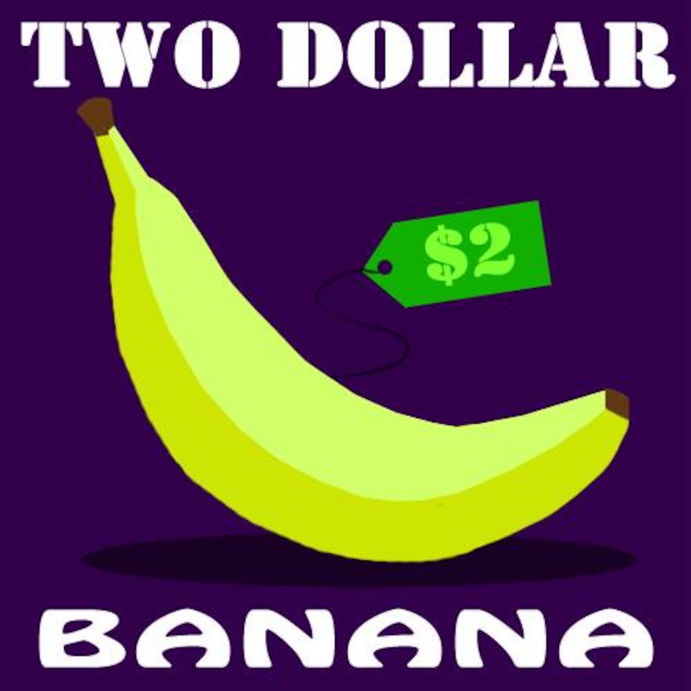 Two Dollar Banana