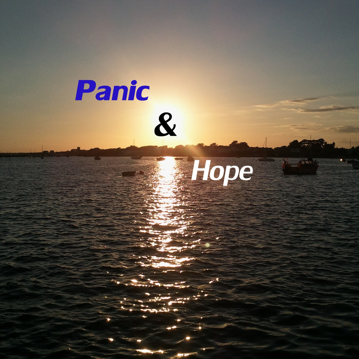 Panic and Hope