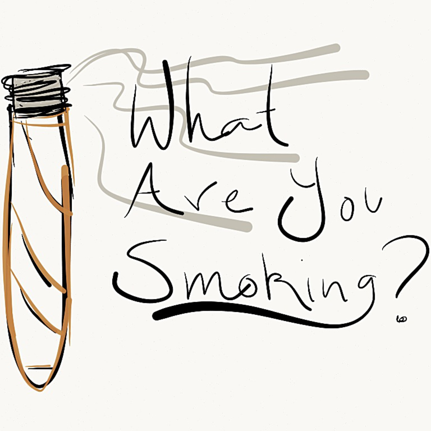 What Are You Smoking Podcast
